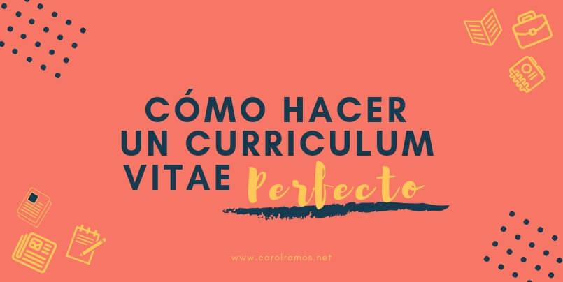 ▷Cómo hacer un Currículum Vitae Perfecto en 2020 [PLANTILLAS GRATIS]