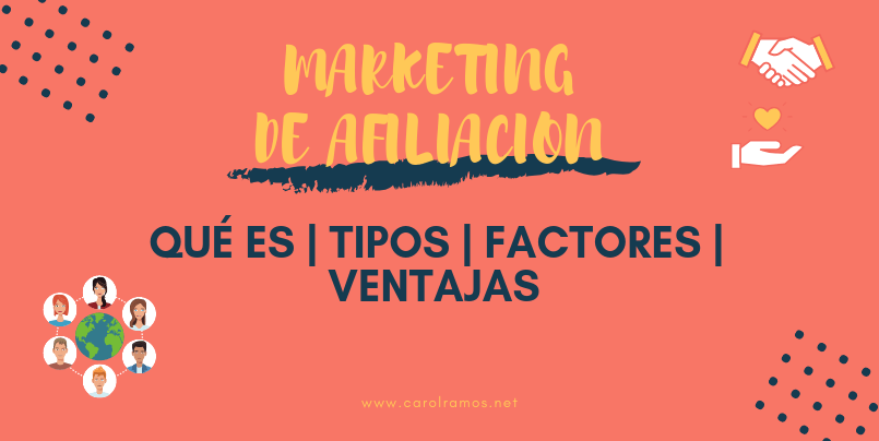 ▷Marketing de Afiliación: Qué es | Tipos | Factores | Ventajas